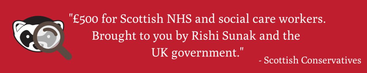 Claim Rishi Sunak is responsible for £500 NHS staff bonus is False 8